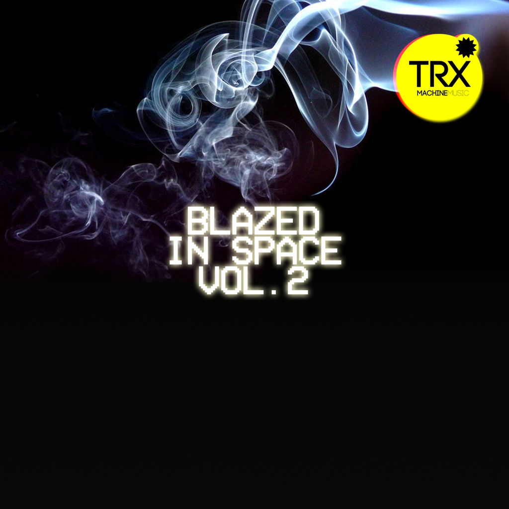 SOUNDS | Blazed In Space Vol 2 - Beyond Trap