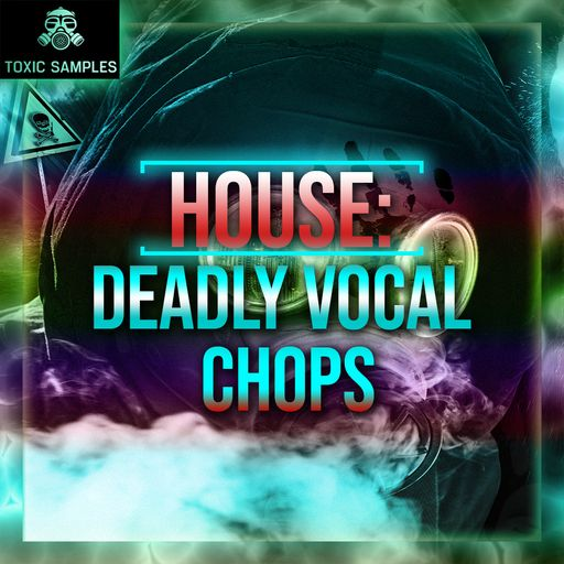 House: Deadly Vocal Chops