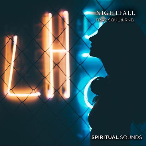 Nightfall - Trap Soul & Rnb Part 2