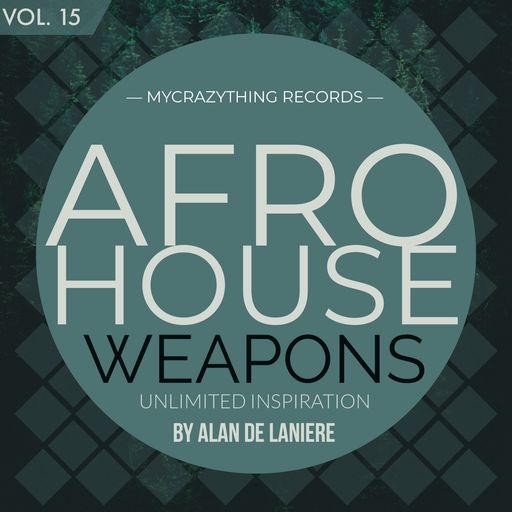 Afro House Weapons 15