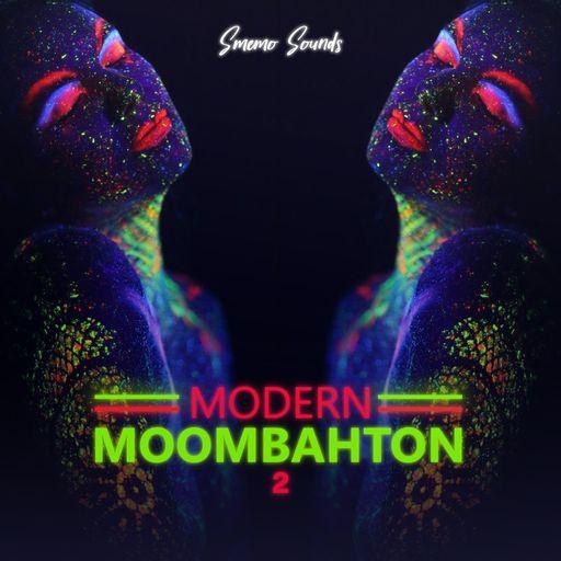 MODERN MOOMBAHTON 2