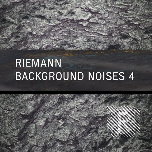 Riemann Background Noises 4