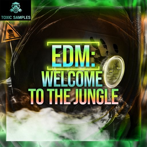 EDM: Welcome To The Jungle