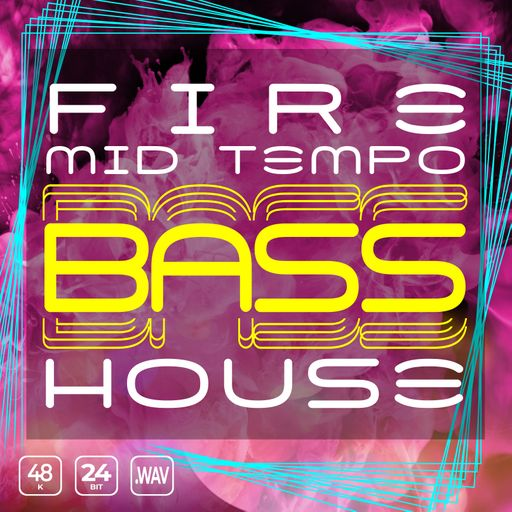 Fire Mid-Tempo Bass House