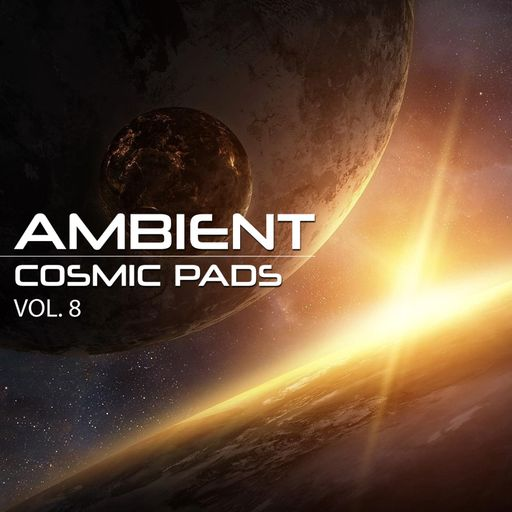 Ambient Cosmic Pads Vol. 8