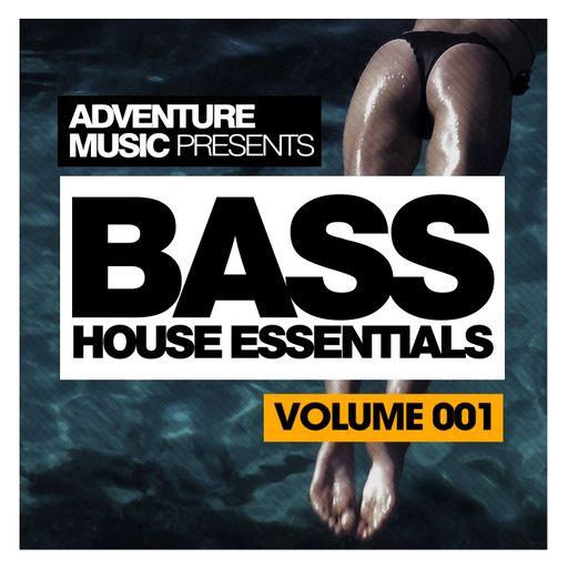 Bass House Essentials, Vol. 1