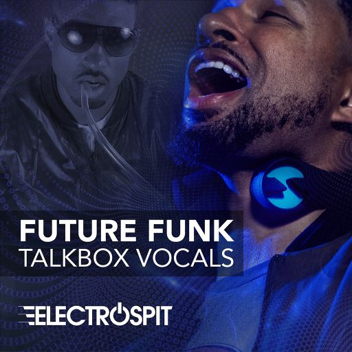 Future Funk Talkbox Vocals by ElectroSpit