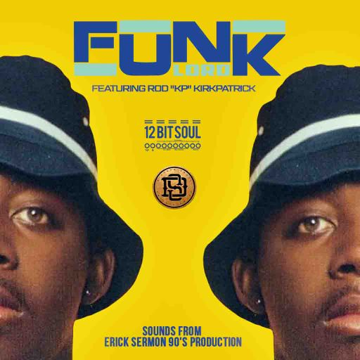 Funk Lord-(Sounds from Erick Sermon 90's Production feat. Rod