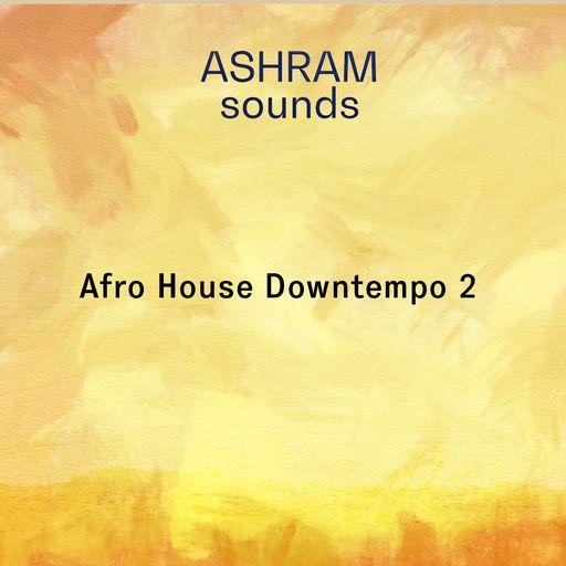 ASHRAM Afro House Downtempo 2