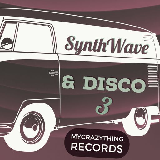 Synthwave & Disco 3 Part 2