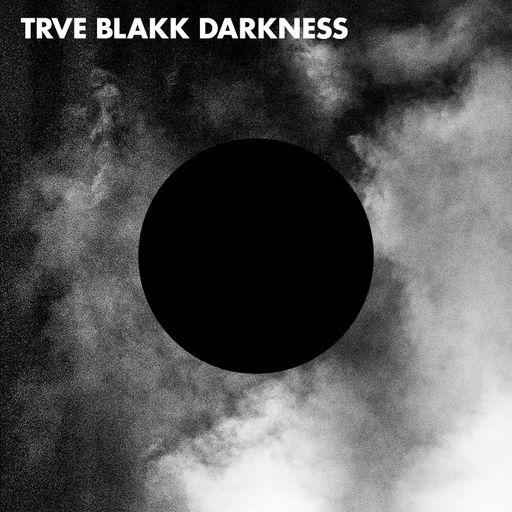 Trve Blakk Darkness