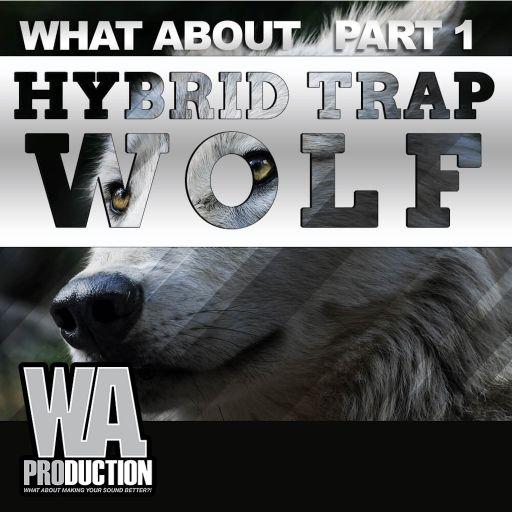 Hybrid Trap Wolf (Part 1)