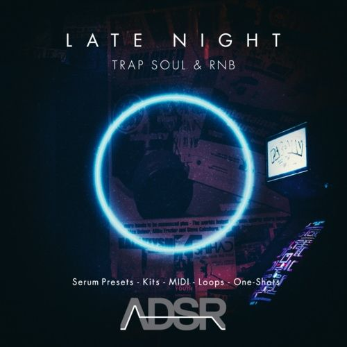 Late Night Trap Soul & R&B Loops
