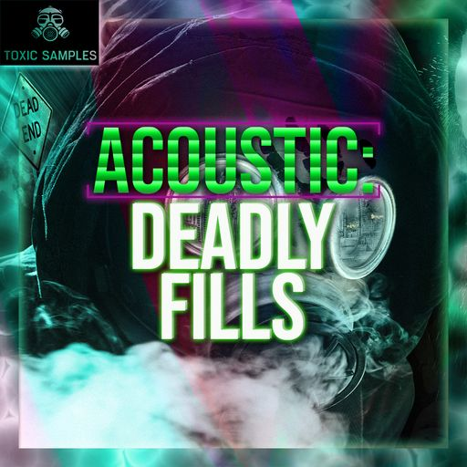 Acoustic: Deadly Fills