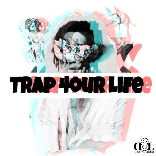 Trap 4our Life
