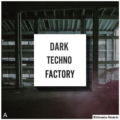 Dark Techno Factory A