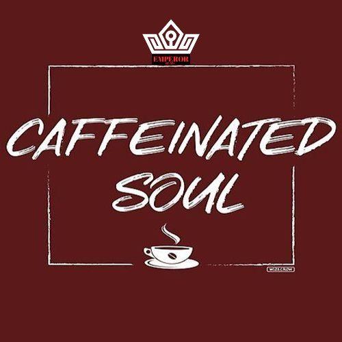 Caffeinated Soul