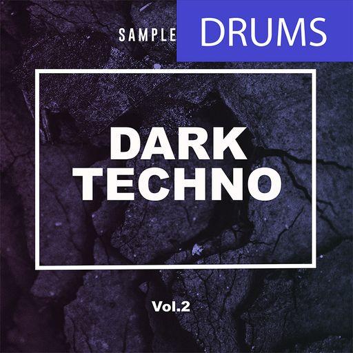 Dark Techno Volume 2 - DRUMS Part 2