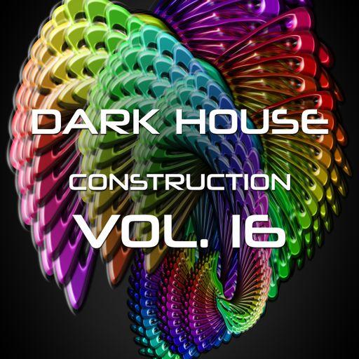 Dark House Construction Vol 16