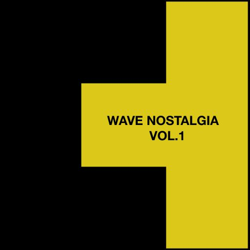 Wave Nostalgia Vol.1