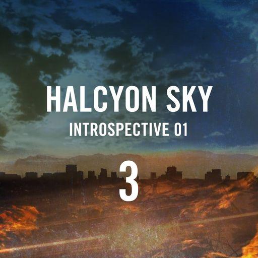 Halcyon Sky 3 Introspective 01