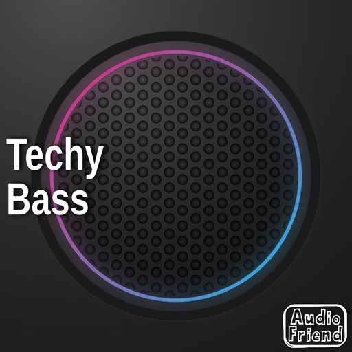 Techy Bass