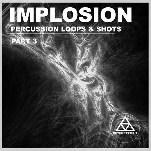 After Midnight - Implosion Percussion Loops & Shots P3