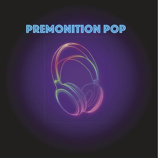 Premonition Pop