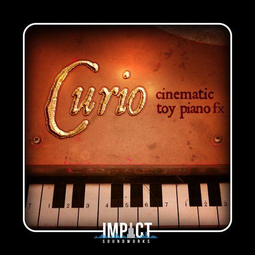 Curio - Cinematic Toy Piano FX