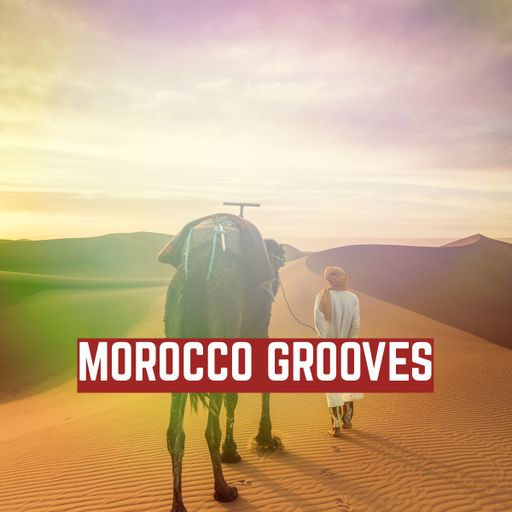 Morocco Grooves