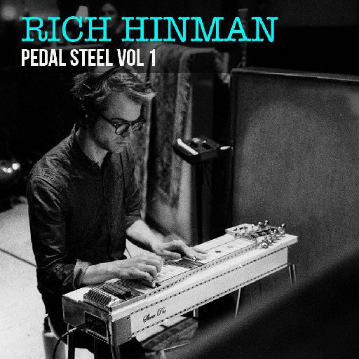 Rich Hinman: Pedal Steel Vol. 1