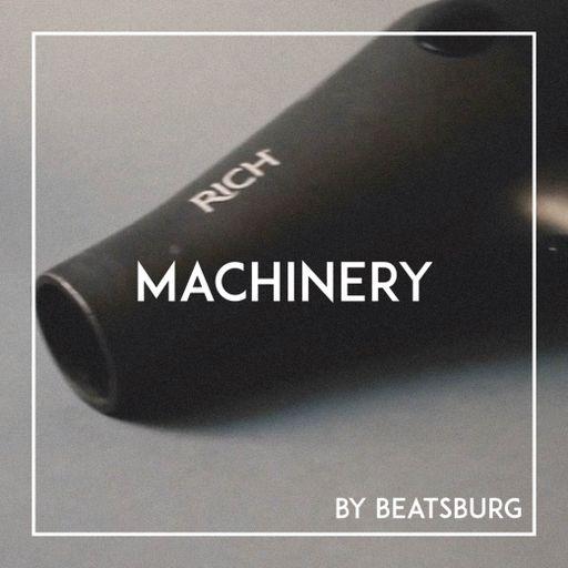 Machinery by BEATSBURG