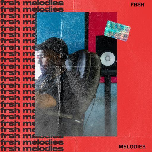 FRSH MELODIES