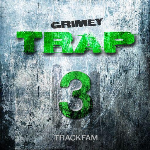 TRACKFAM - Grimey Trap 3