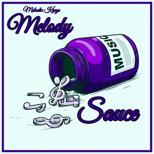 Melody Sauce
