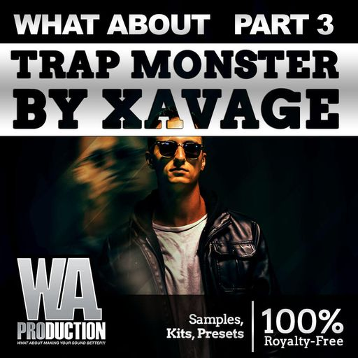 Trap Monster By Xavage (Part 3)