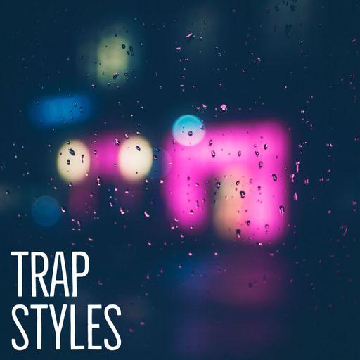 Trap Styles