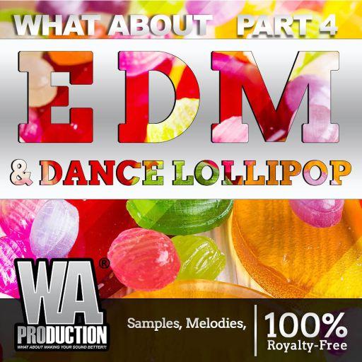 EDM & Dance Lollipop (Part 4)
