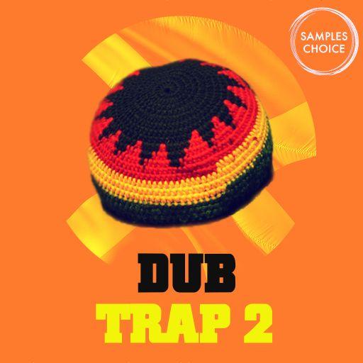 Dub Trap 2