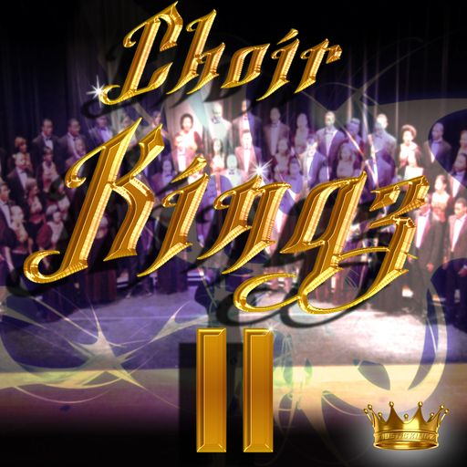 Choir Kingz Vol 2