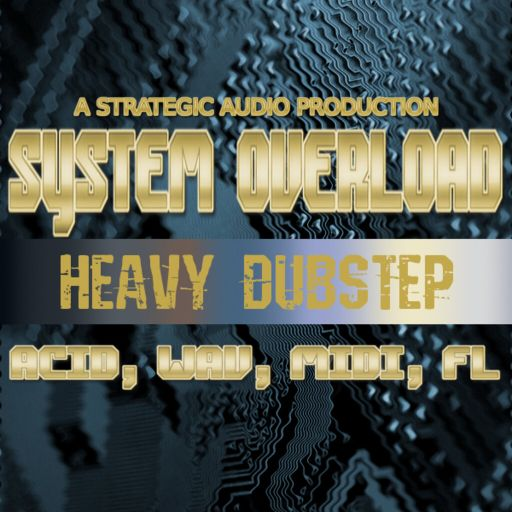 System Overload: Heavy Dubstep