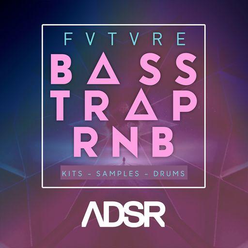 FVTVRE BASS TRAP & RNB