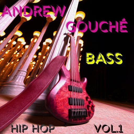 Andrew Gouche Bass Hip Hop Vol.1
