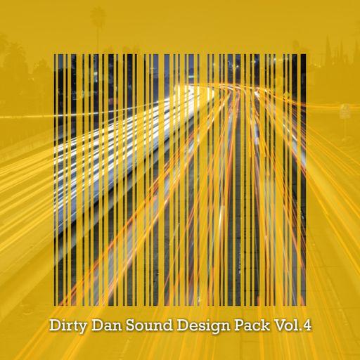 Dirty Dan Sound Design Pack Vol. 4