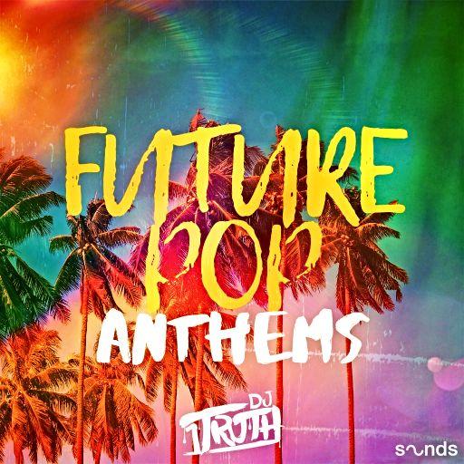 Future Pop Anthems