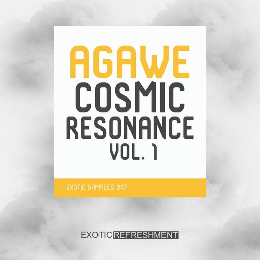 Agawe Cosmic Resonance vol. 1 - Exotic Samples 047