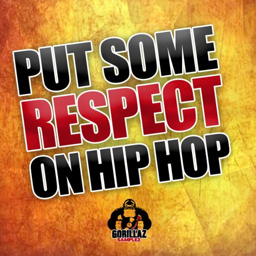 Put Some Respect On Hip Hop