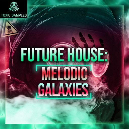 Future House: Melodic Galaxies