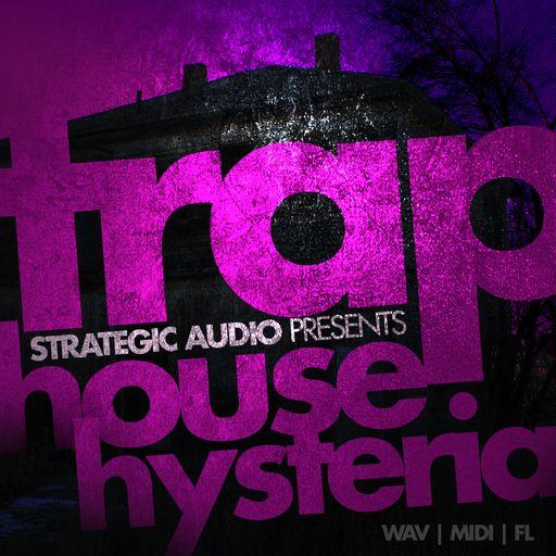 TrapHouse Hysteria