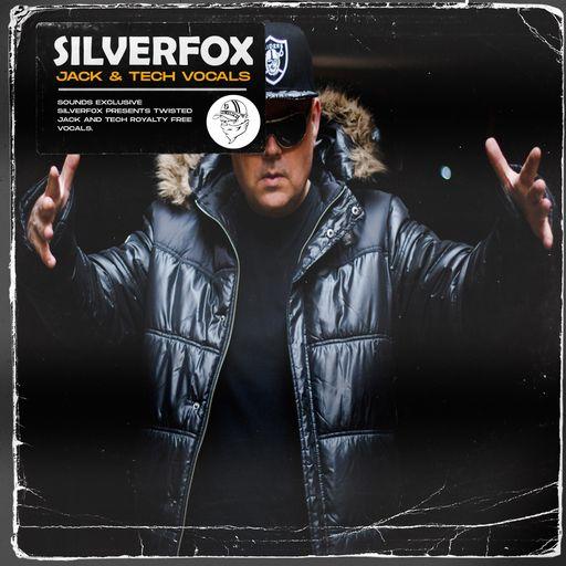 Silverfox Presents - Jack & Tech House Vocals